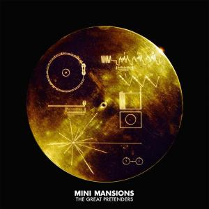 Mini-Mansions-The-Great-Pretenders